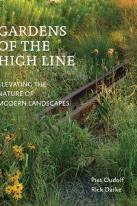 Gardens of the High Line - Piet Oudolf and Rick Darke