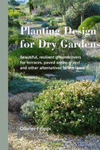 Planting Design for Dry Gardens - Olivier Filippi